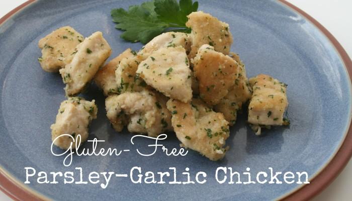 Gluten-Free Parsley-Garlic Chicken :: Friday Foodie