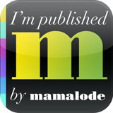 I'm Published by Mamalode!