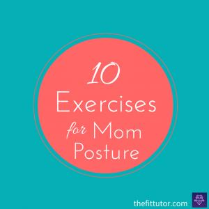 mom-posture